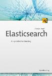 Elasticsearch - Der praktische Einstieg
